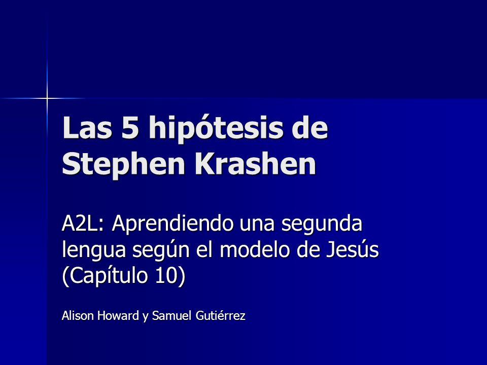 Las 5 hipótesis de Stephen Krashen