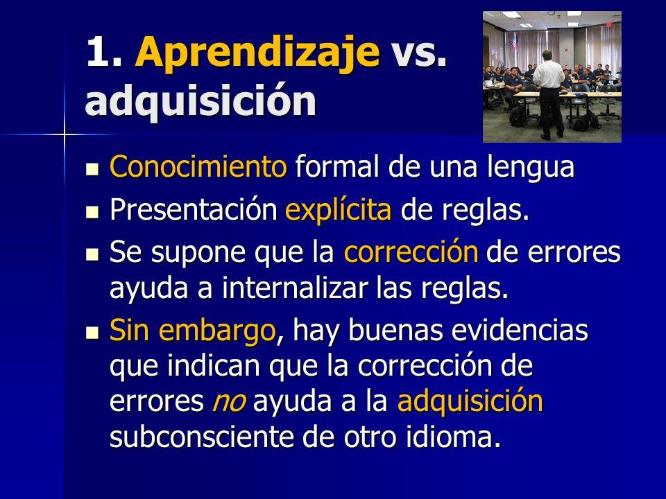 1. Aprendizaje vs. adquisición