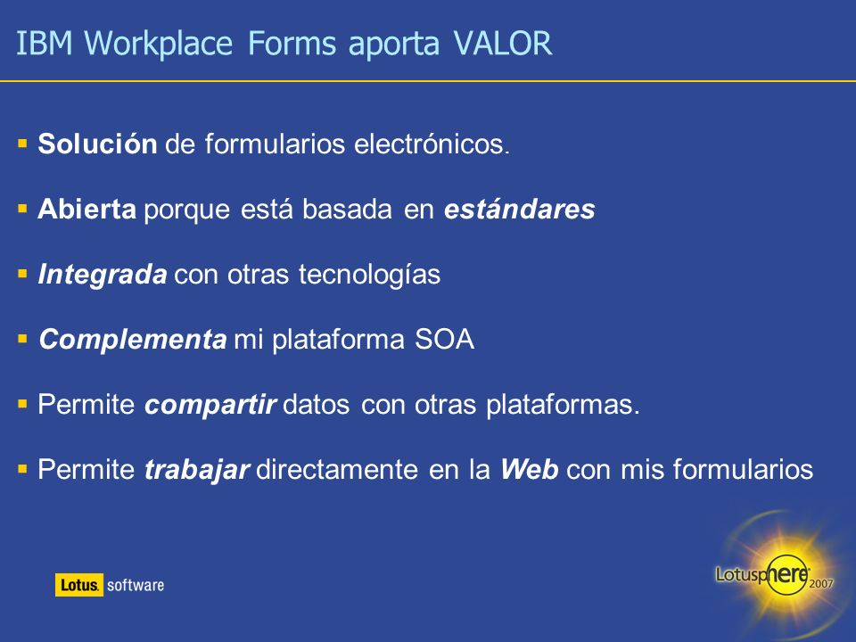 IBM Workplace Forms aporta VALOR