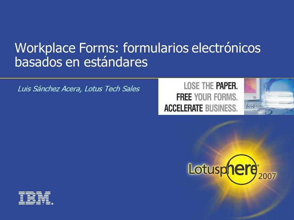 Workplace Forms: formularios electrónicos basados en estándares