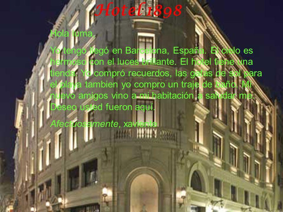Hotel 1898 Hola luma,