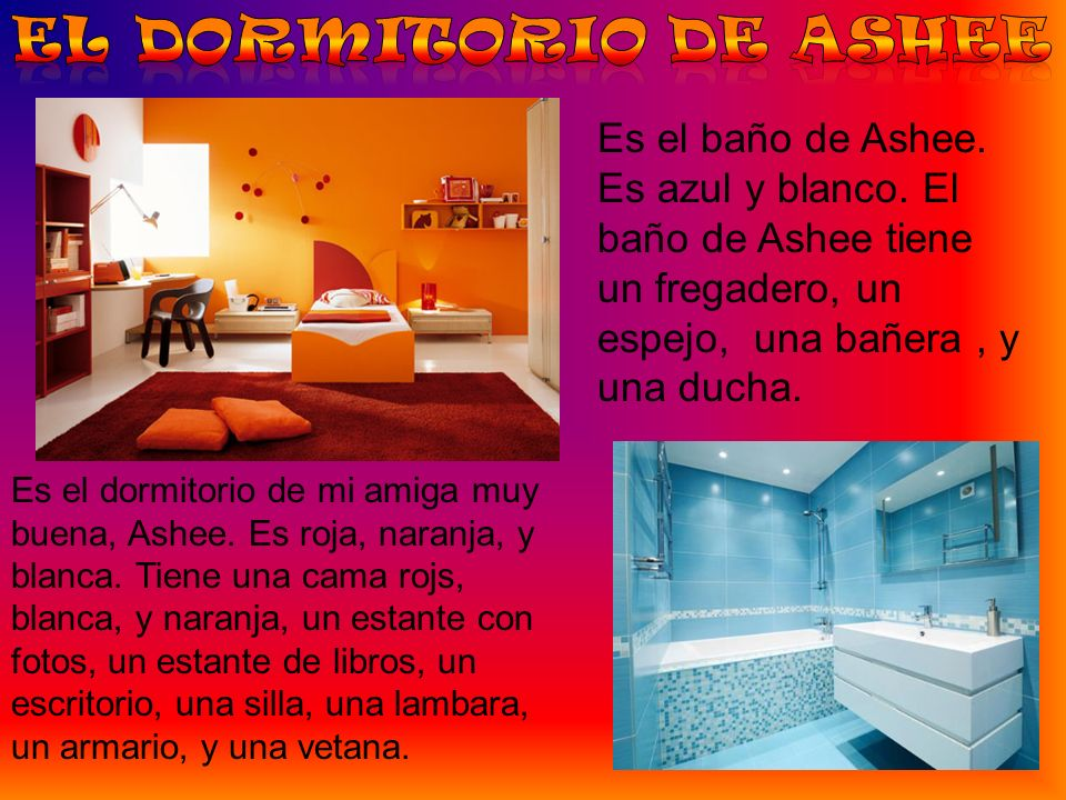 El Dormitorio de Ashee Es el baño de Ashee. Es azul y blanco. El baño de Ashee tiene un fregadero, un espejo, una bañera , y una ducha.