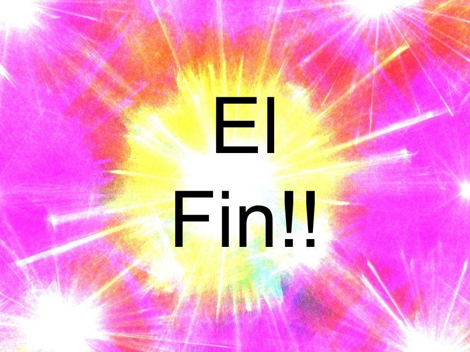 El Fin!!