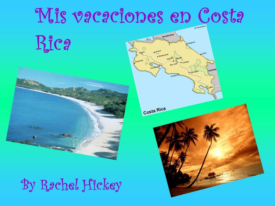 Mis vacaciones en Costa Rica