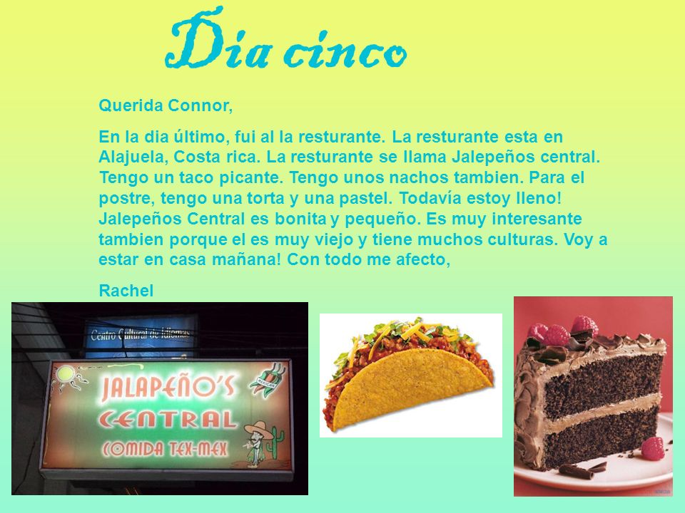 Dia cinco Querida Connor,