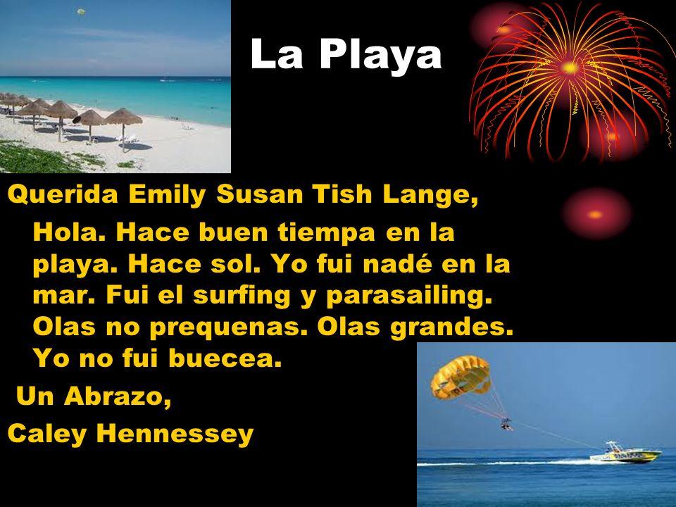 La Playa Querida Emily Susan Tish Lange,