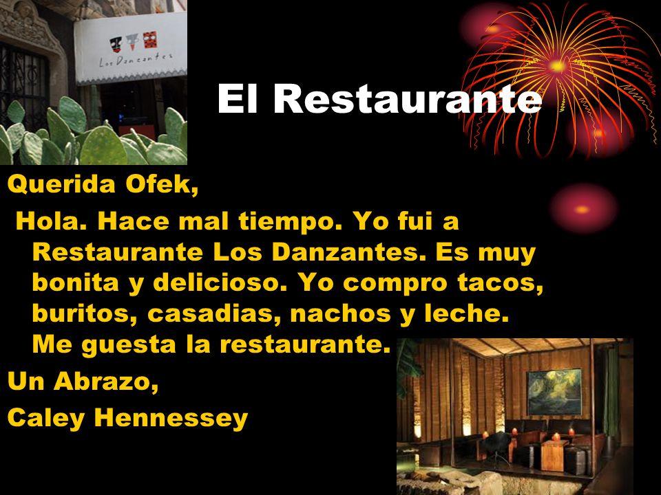 El Restaurante Querida Ofek,