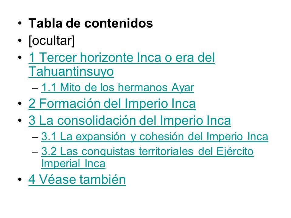 1 Tercer horizonte Inca o era del Tahuantinsuyo