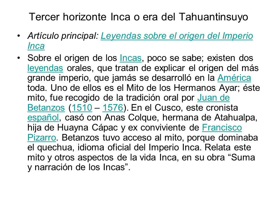 Tercer horizonte Inca o era del Tahuantinsuyo