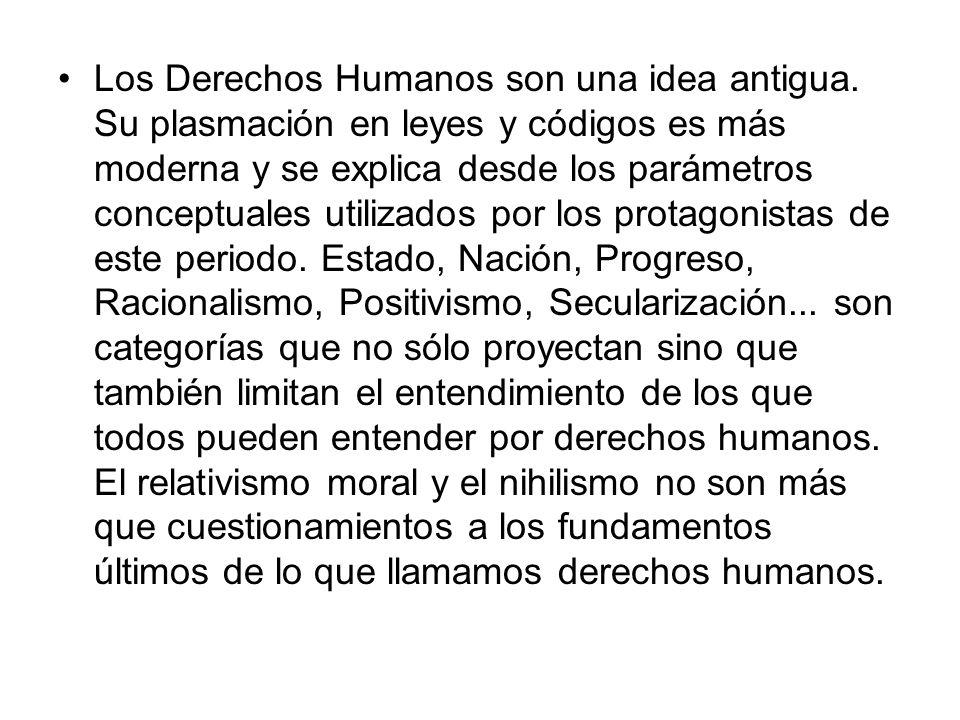 Los Derechos Humanos son una idea antigua