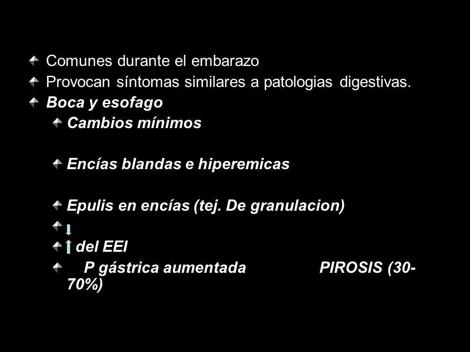 Comunes durante el embarazo