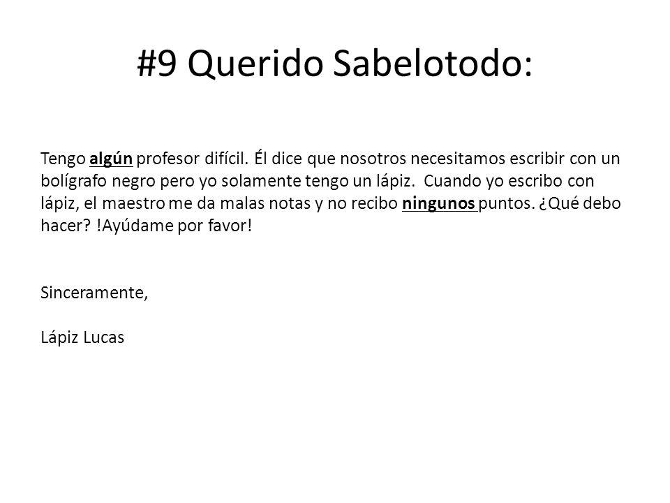 #9 Querido Sabelotodo: