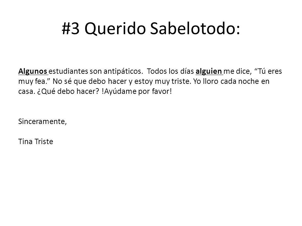 #3 Querido Sabelotodo: