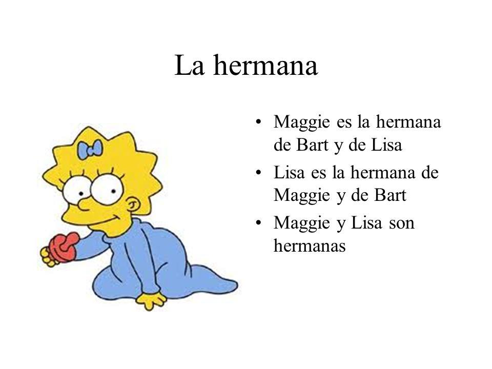 La hermana Maggie es la hermana de Bart y de Lisa