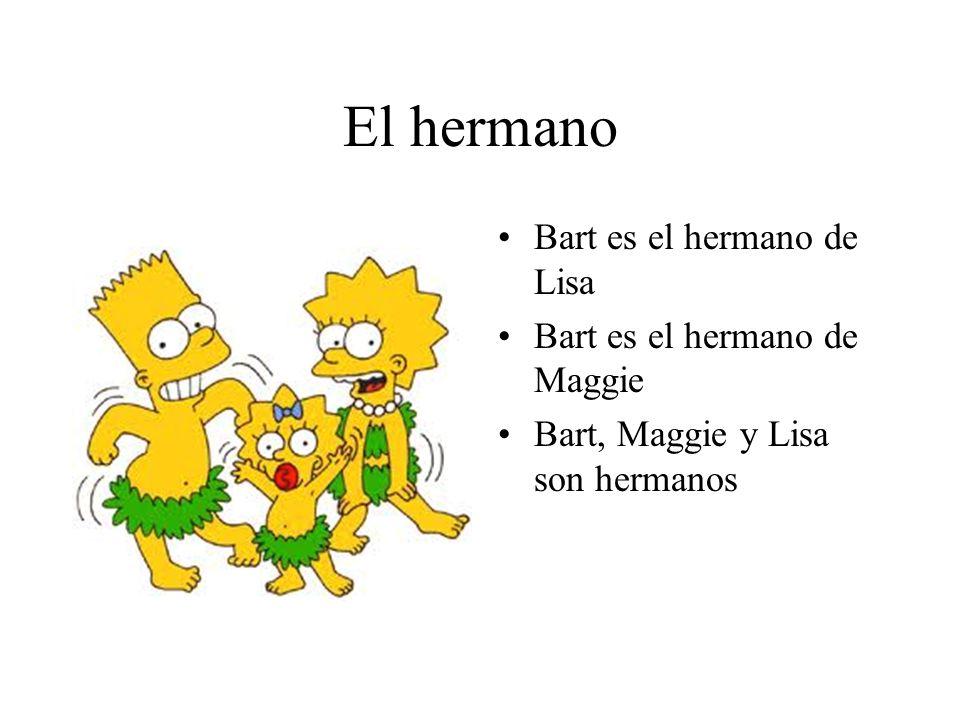 El hermano Bart es el hermano de Lisa Bart es el hermano de Maggie