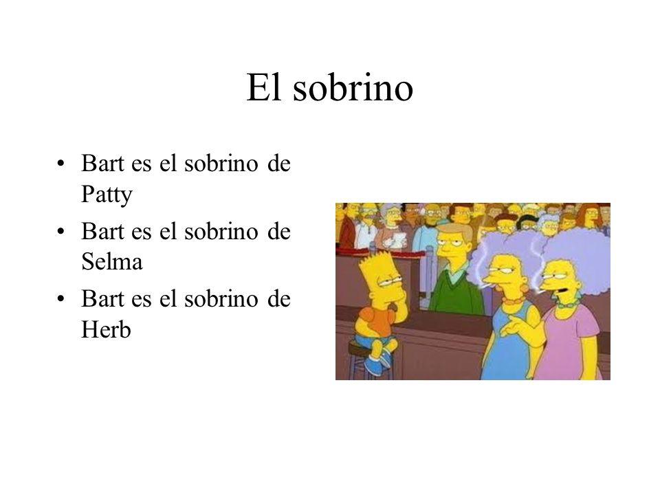 El sobrino Bart es el sobrino de Patty Bart es el sobrino de Selma