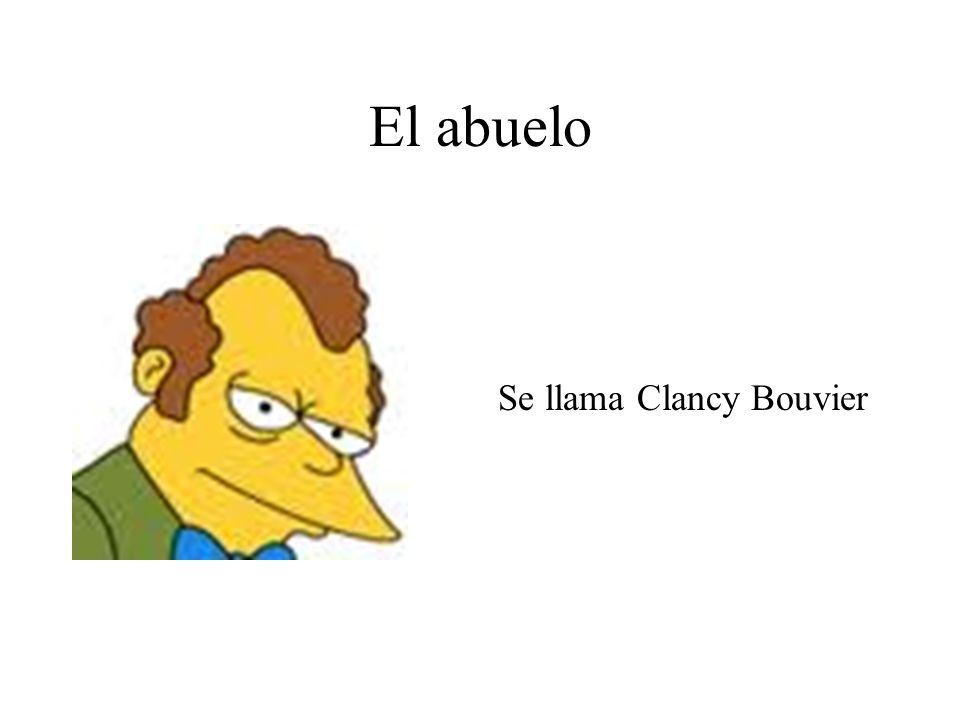 El abuelo Se llama Clancy Bouvier