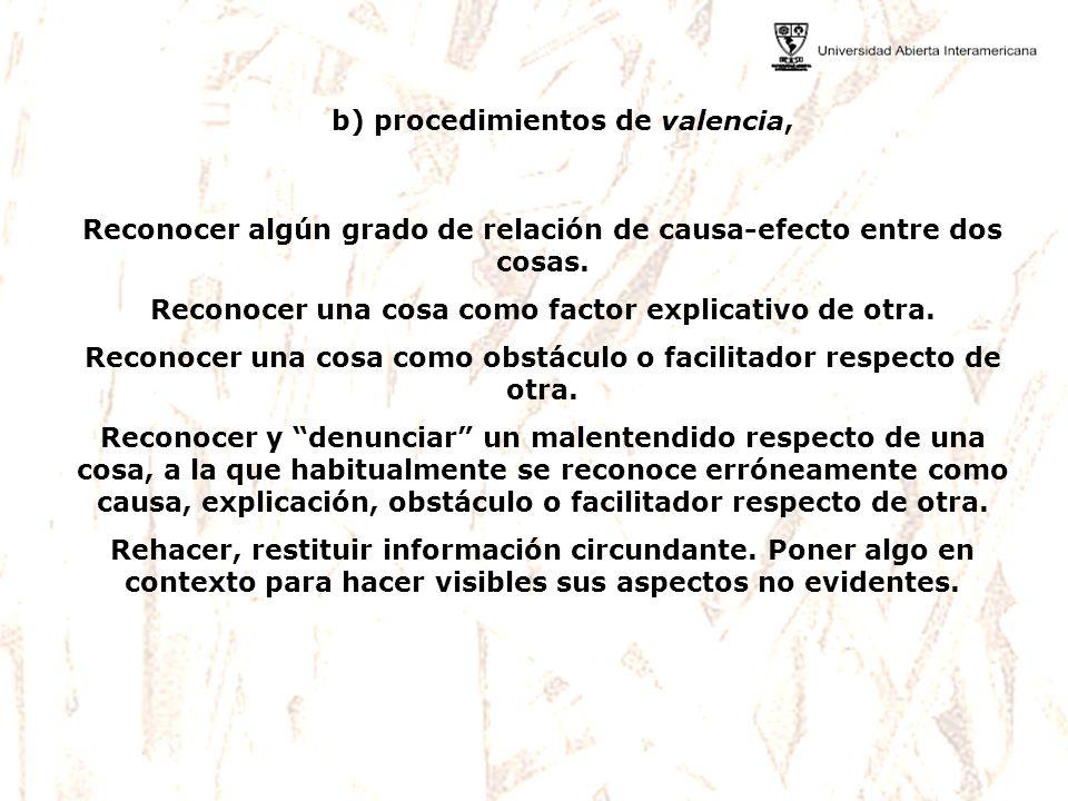 b) procedimientos de valencia,
