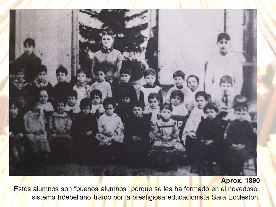 Aprox. 1890 Estos alumnos son buenos alumnos porque se les ha formado en el novedoso.