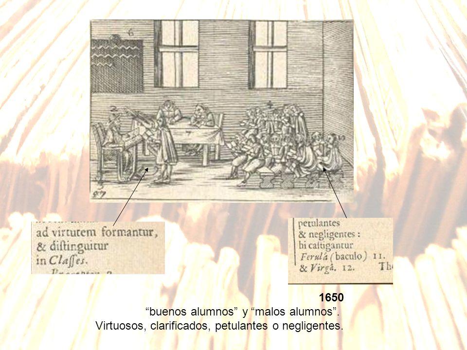 1650 buenos alumnos y malos alumnos . Virtuosos, clarificados, petulantes o negligentes.