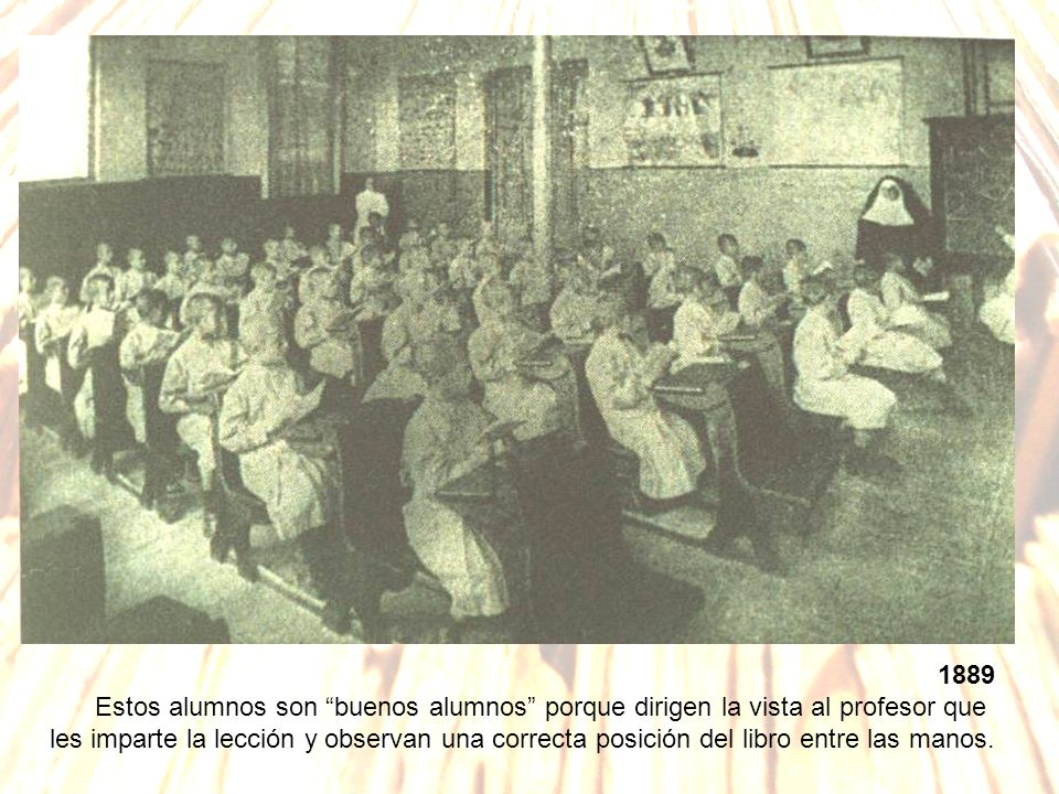 1889 Estos alumnos son buenos alumnos porque dirigen la vista al profesor que.