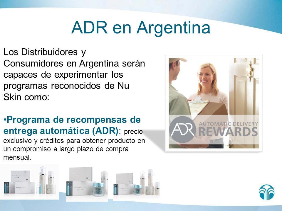 ADR en Argentina Los Distribuidores y Consumidores en Argentina serán capaces de experimentar los programas reconocidos de Nu Skin como: