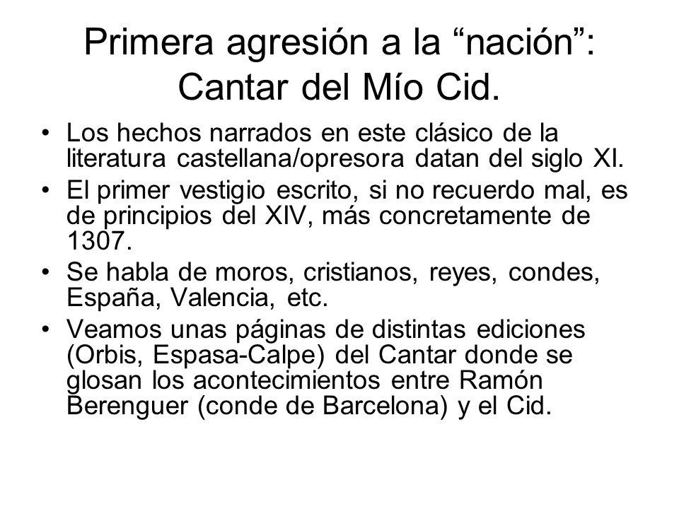 Primera agresión a la nación : Cantar del Mío Cid.