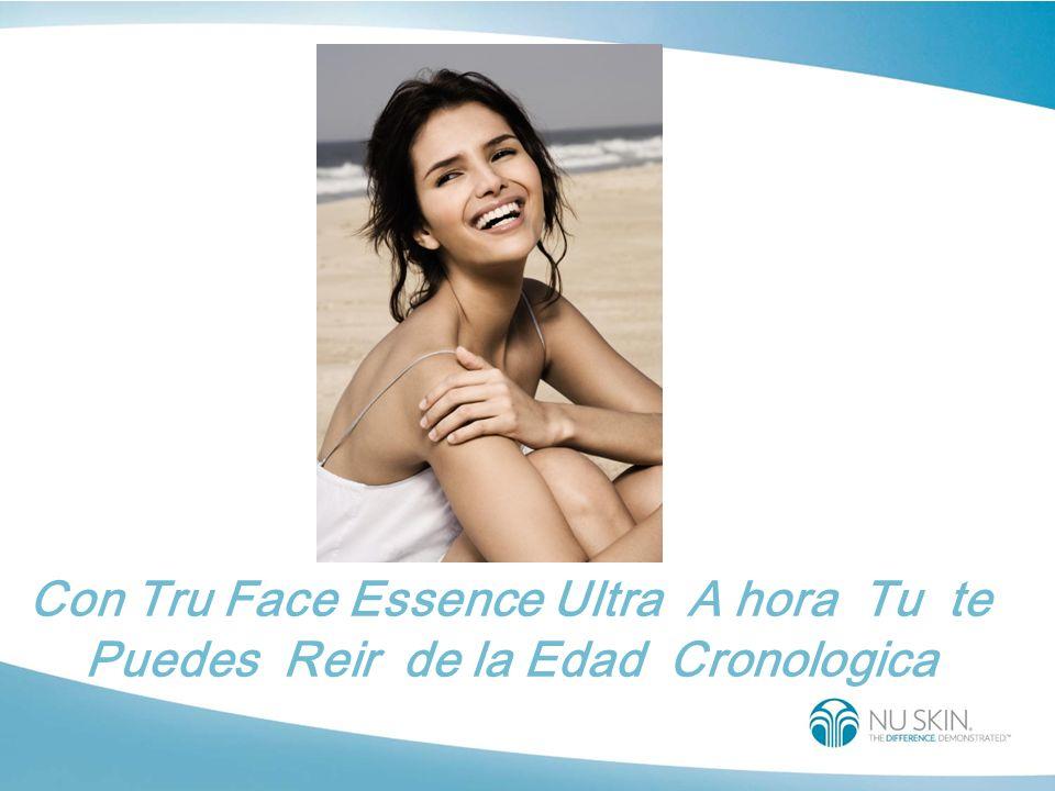 Con Tru Face Essence Ultra A hora Tu te Puedes Reir de la Edad Cronologica