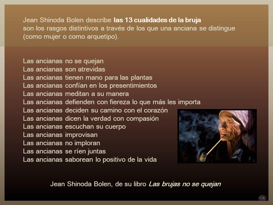 Jean Shinoda Bolen describe las 13 cualidades de la bruja