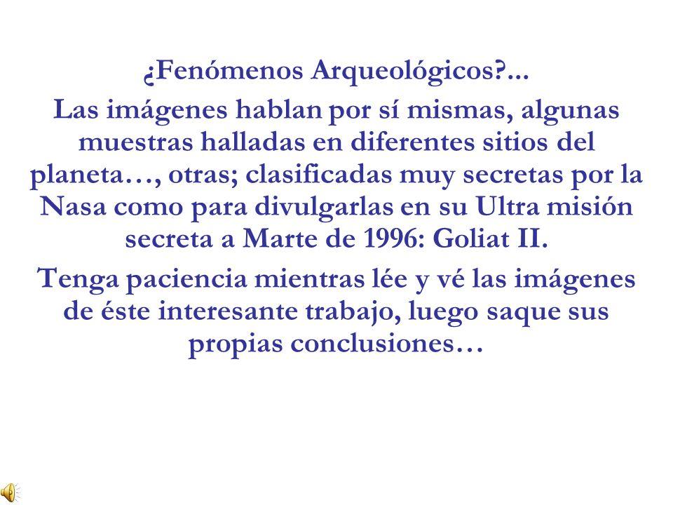 ¿Fenómenos Arqueológicos ...