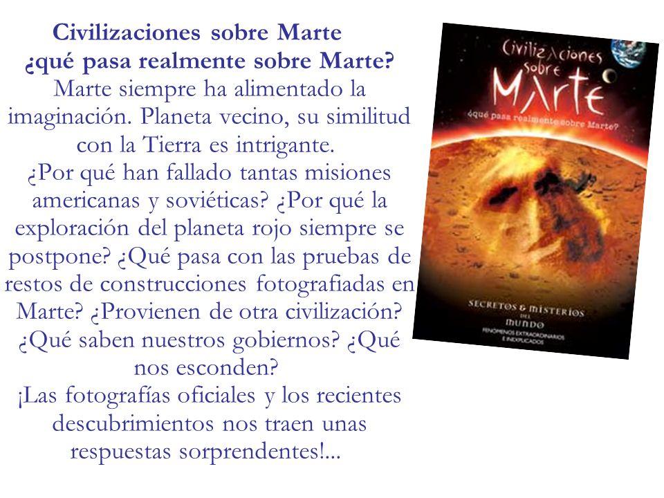 Civilizaciones sobre Marte ¿qué pasa realmente sobre Marte