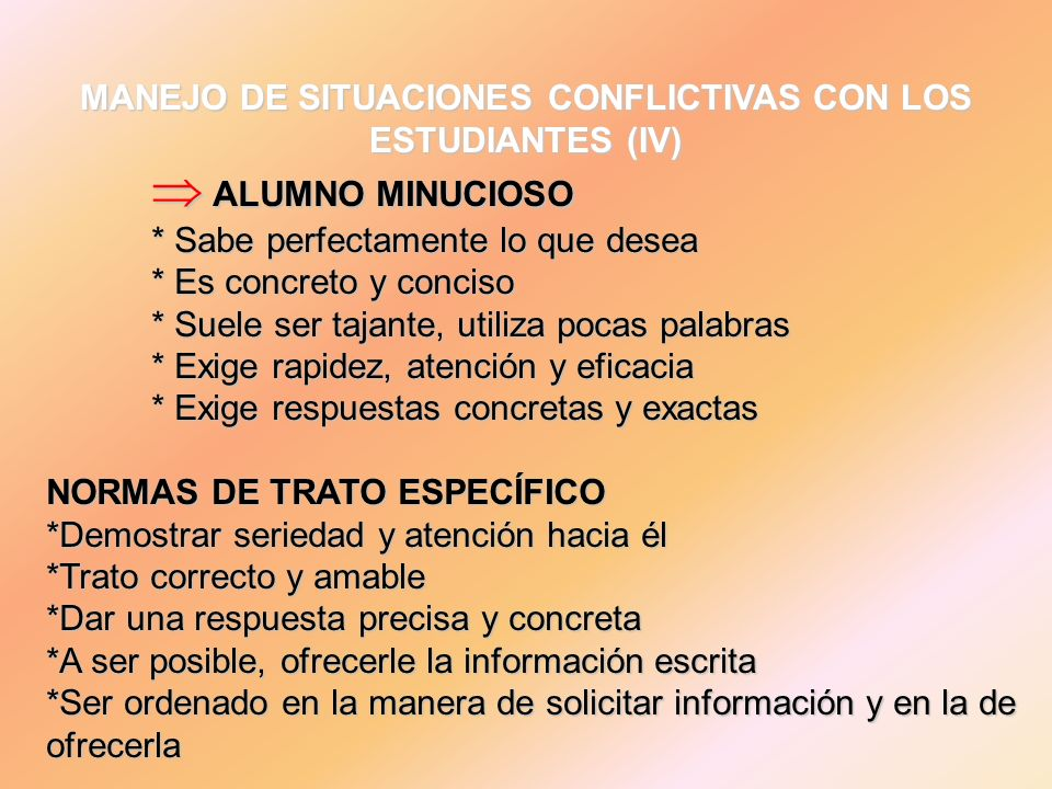 MANEJO DE SITUACIONES CONFLICTIVAS CON LOS ESTUDIANTES (IV)