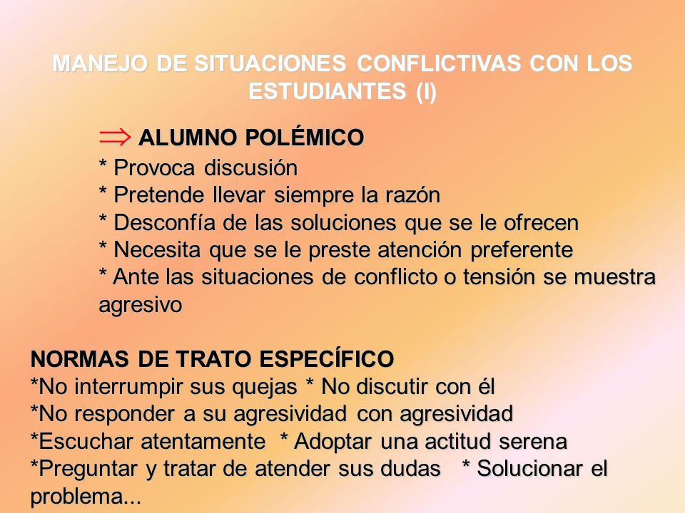 MANEJO DE SITUACIONES CONFLICTIVAS CON LOS ESTUDIANTES (I)