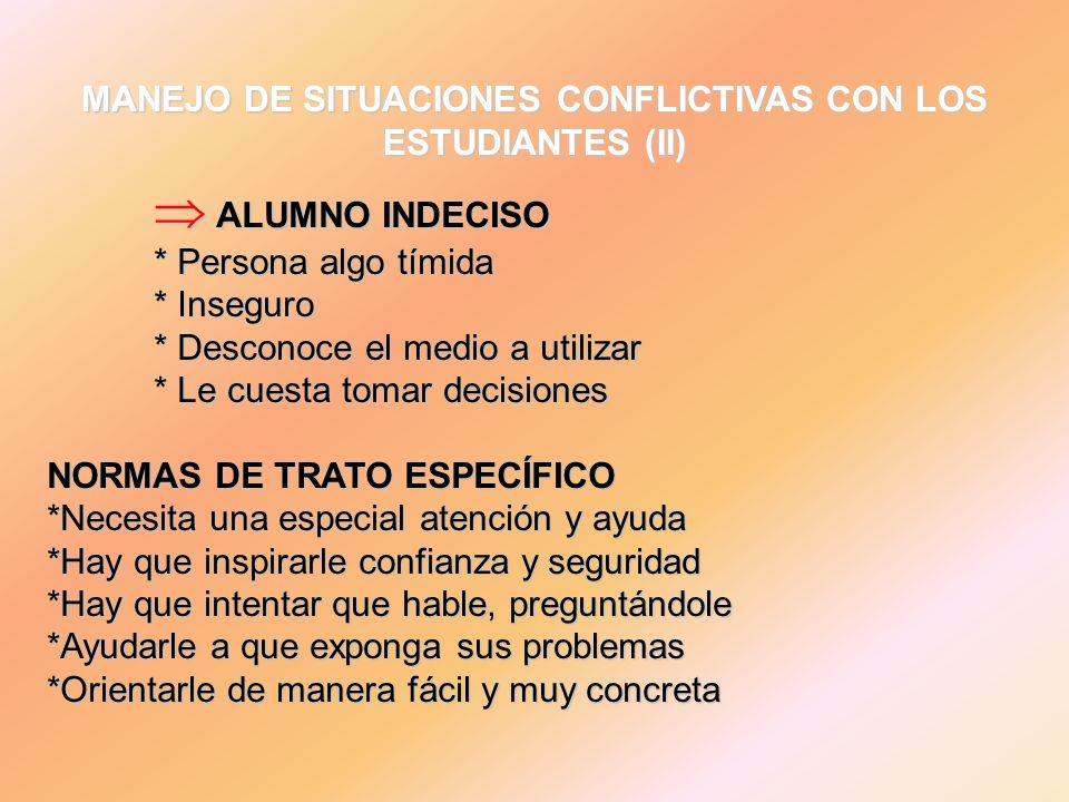 MANEJO DE SITUACIONES CONFLICTIVAS CON LOS ESTUDIANTES (II)