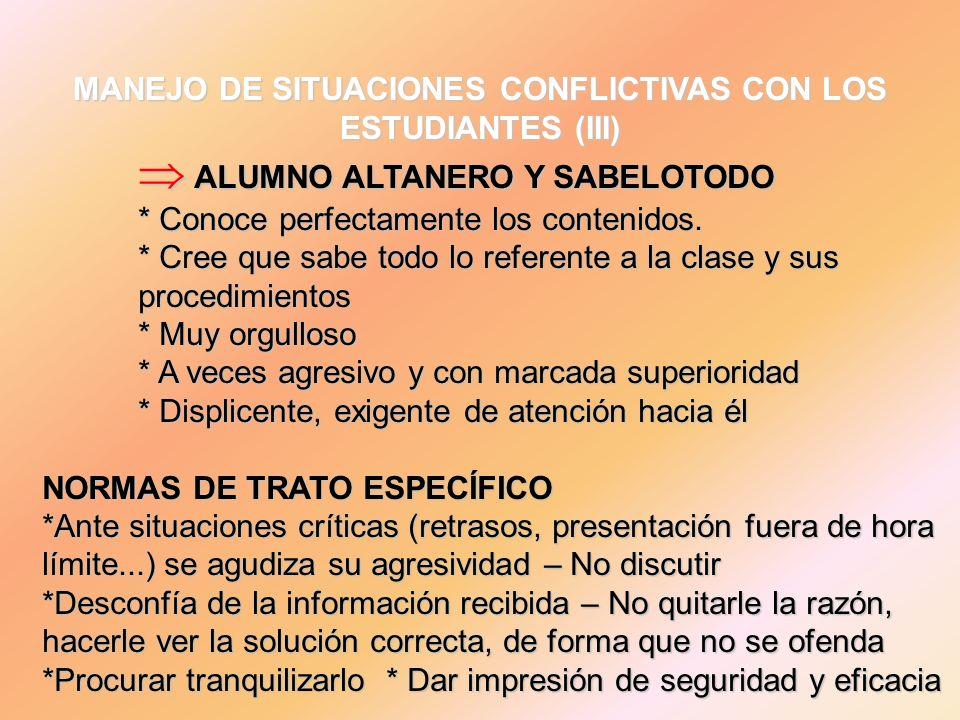 MANEJO DE SITUACIONES CONFLICTIVAS CON LOS ESTUDIANTES (III)