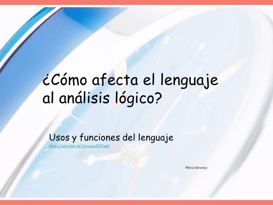 ¿Cómo afecta el lenguaje al análisis lógico