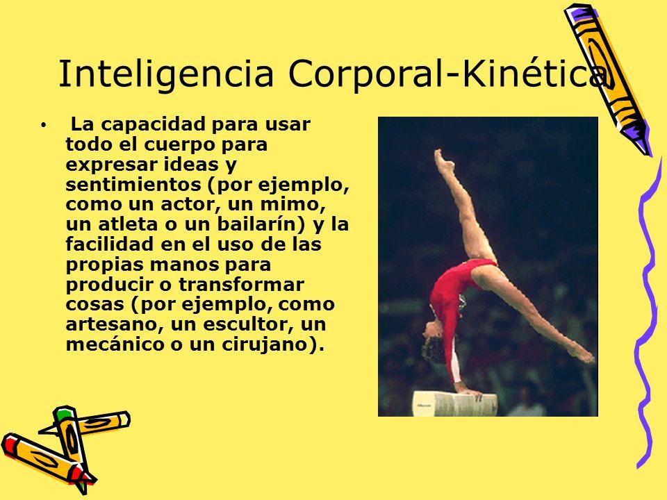 Inteligencia Corporal-Kinética