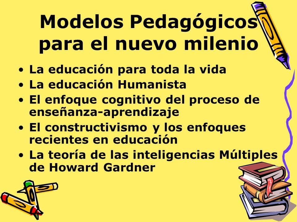 Modelos Pedagógicos para el nuevo milenio