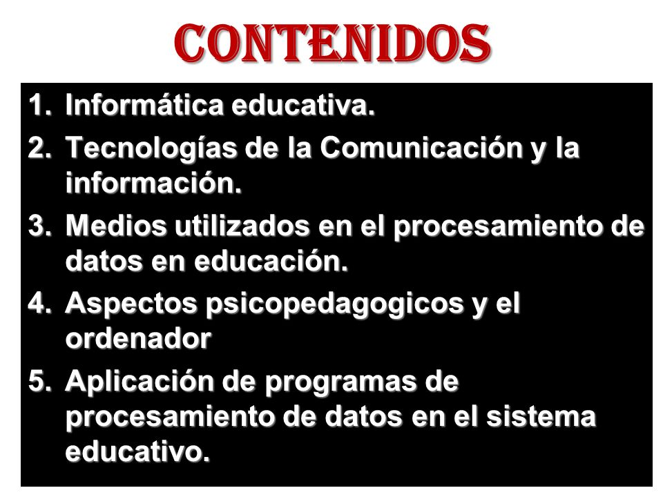 CONTENIDOS Informática educativa.