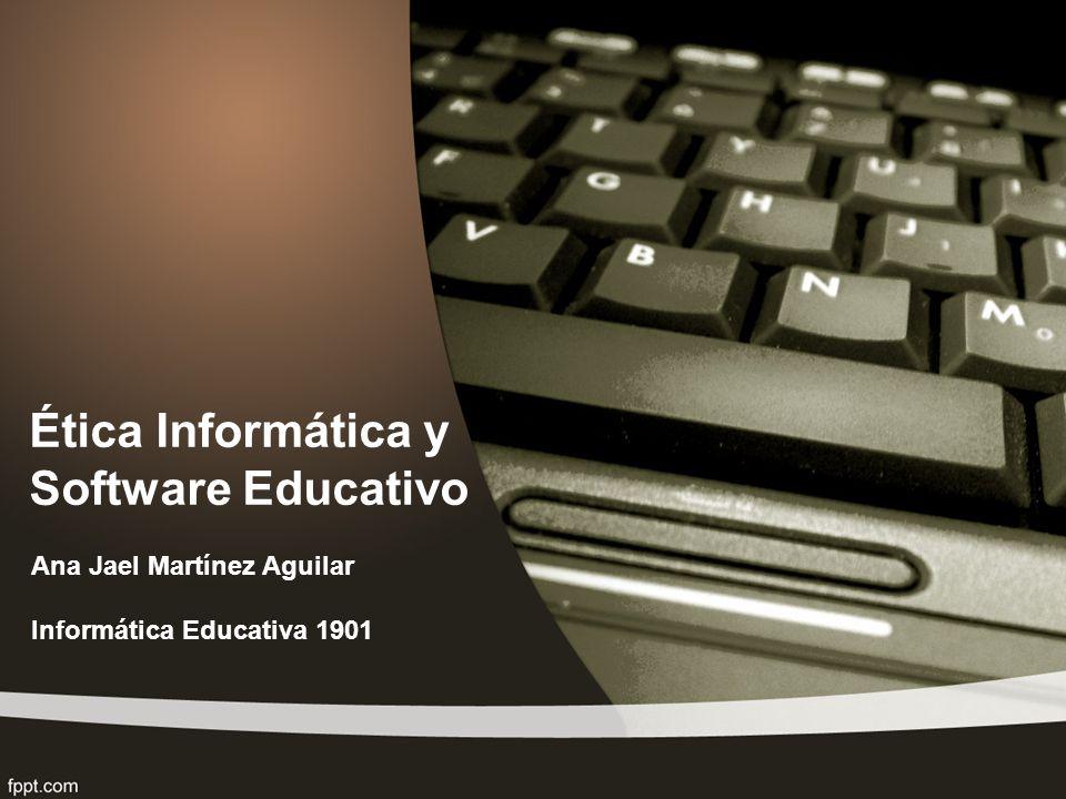 Ética Informática y Software Educativo