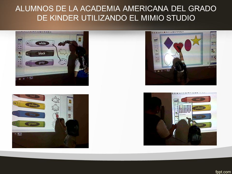 ALUMNOS DE LA ACADEMIA AMERICANA DEL GRADO DE KINDER UTILIZANDO EL MIMIO STUDIO