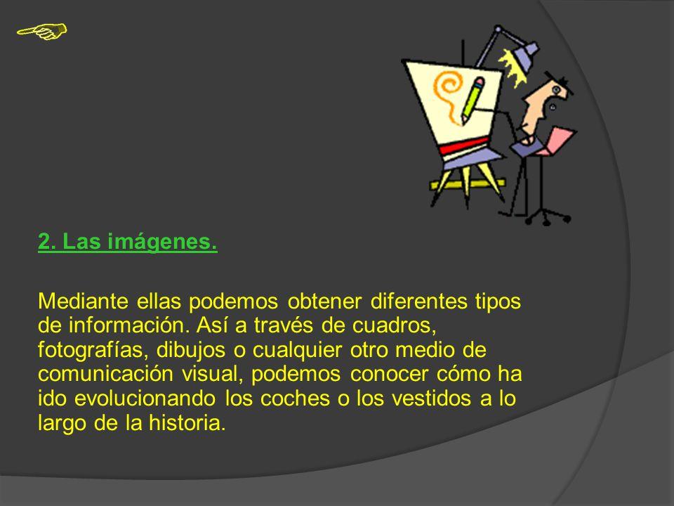2. Las imágenes.
