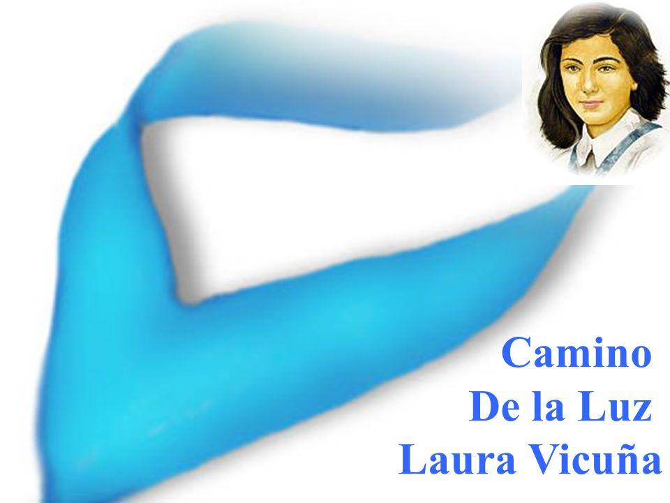 Camino De la Luz Laura Vicuña