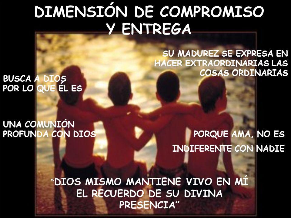 DIMENSIÓN DE COMPROMISO Y ENTREGA