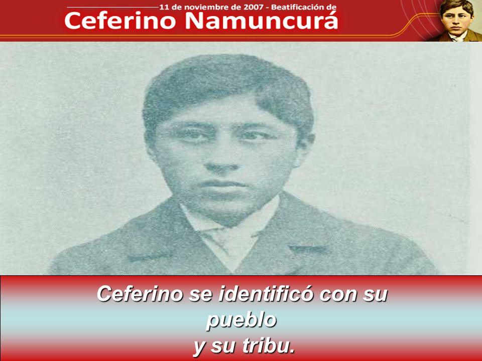 Ceferino se identificó con su