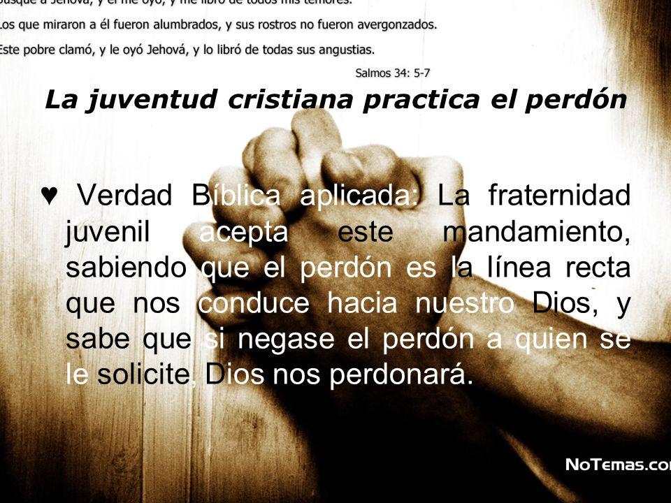 La juventud cristiana practica el perdón