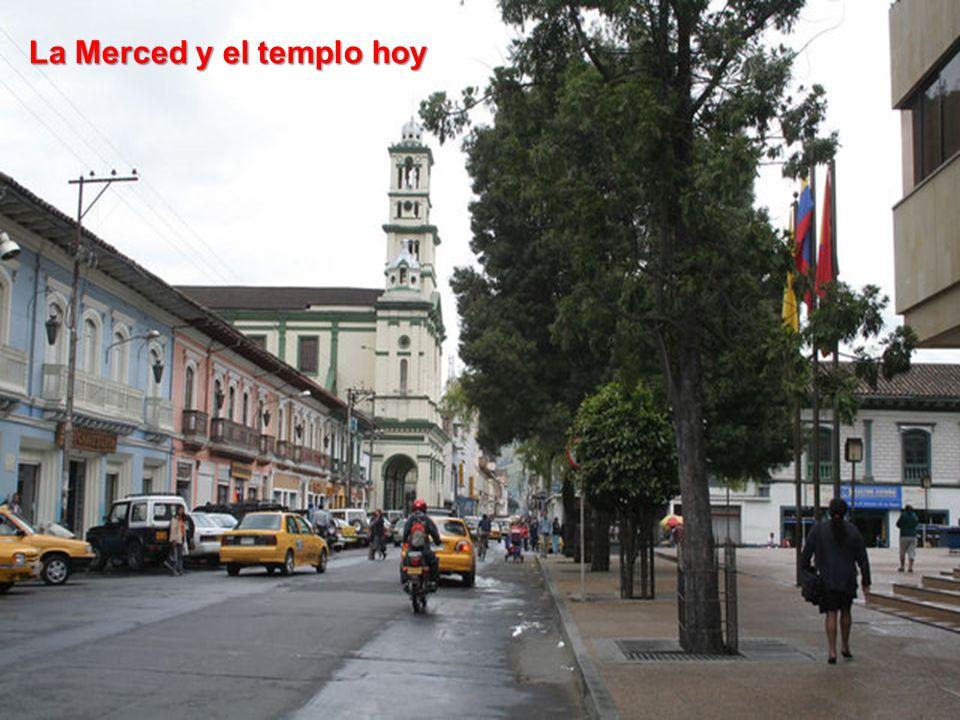 La Merced y el templo hoy