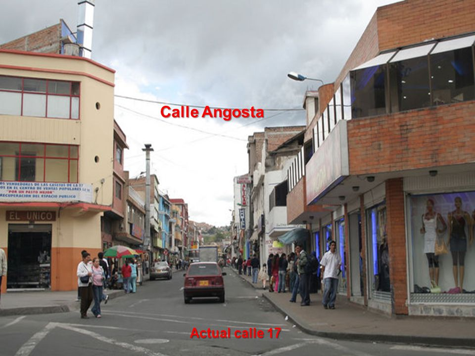 Calle Angosta Actual calle 17