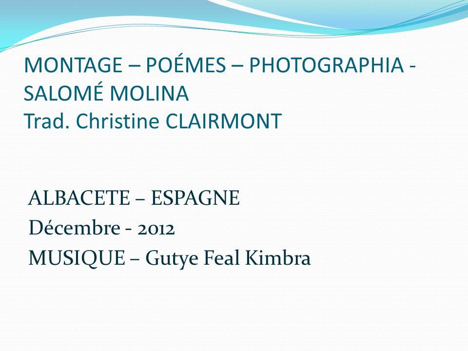 MONTAGE – POÉMES – PHOTOGRAPHIA - SALOMÉ MOLINA Trad