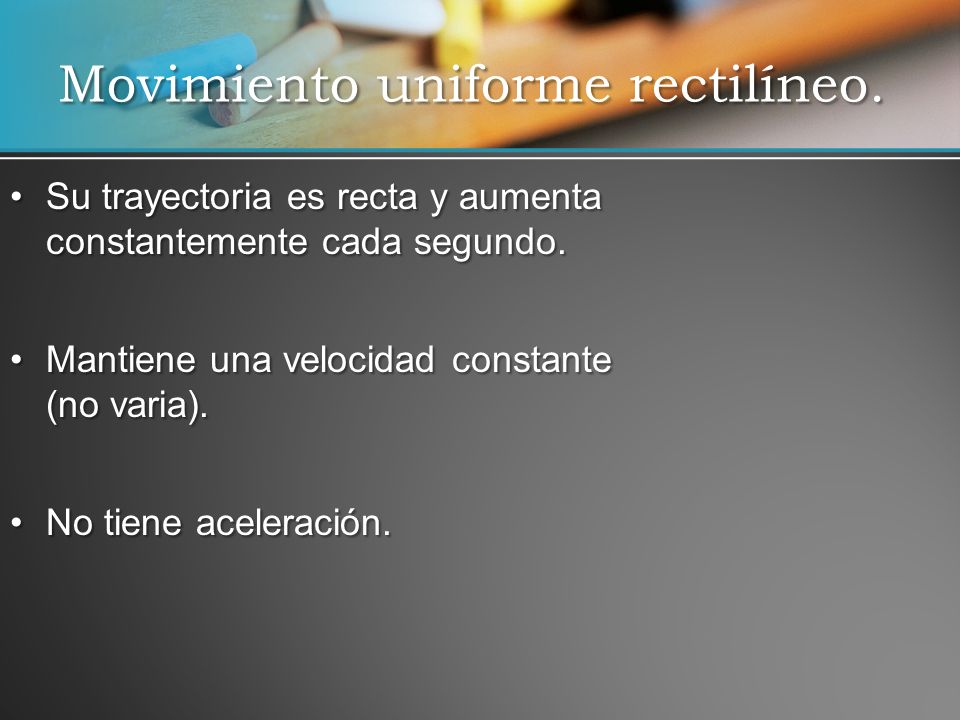 Movimiento uniforme rectilíneo.